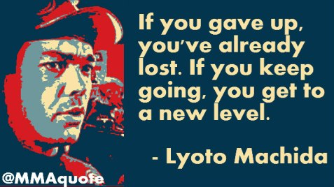 motivational_quotes_lyoto_the_dragon_machida.jpg (690×388)